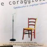 A teatro con 'Liberi e coraggiosi'