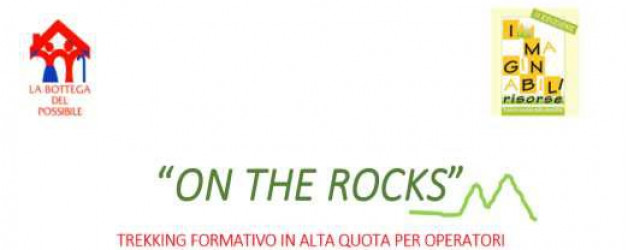 'On the Rocks': trekking formativo ad alta quota
