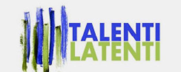 "Riprende ""Talenti Latenti"""
