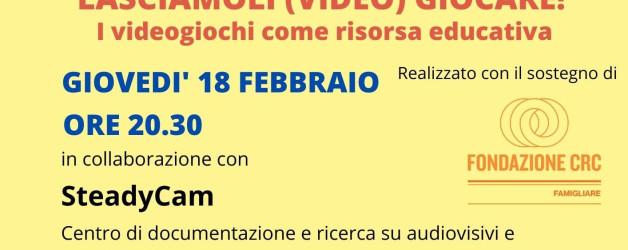 """""""Lasciamoli (video) giocare!"""" – il 18 febbraio ore 20.30 col Centro Steadycam si parlerà di videogame"""